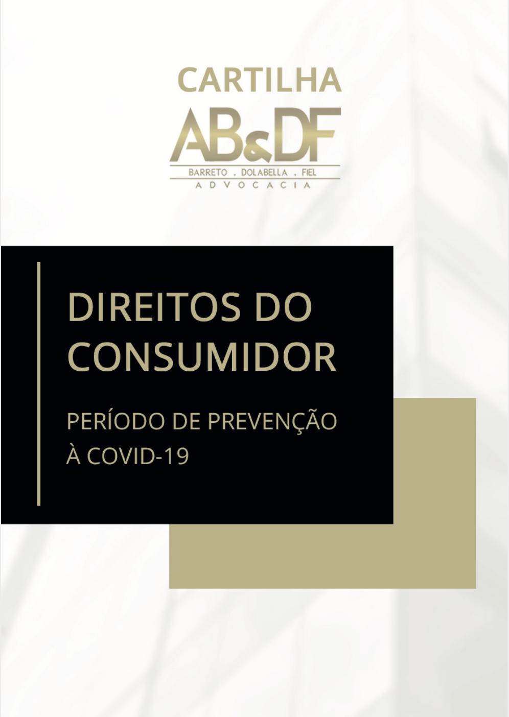 Cartilha: Direitos do Consumidor – Período de Prevenção à COVID-19